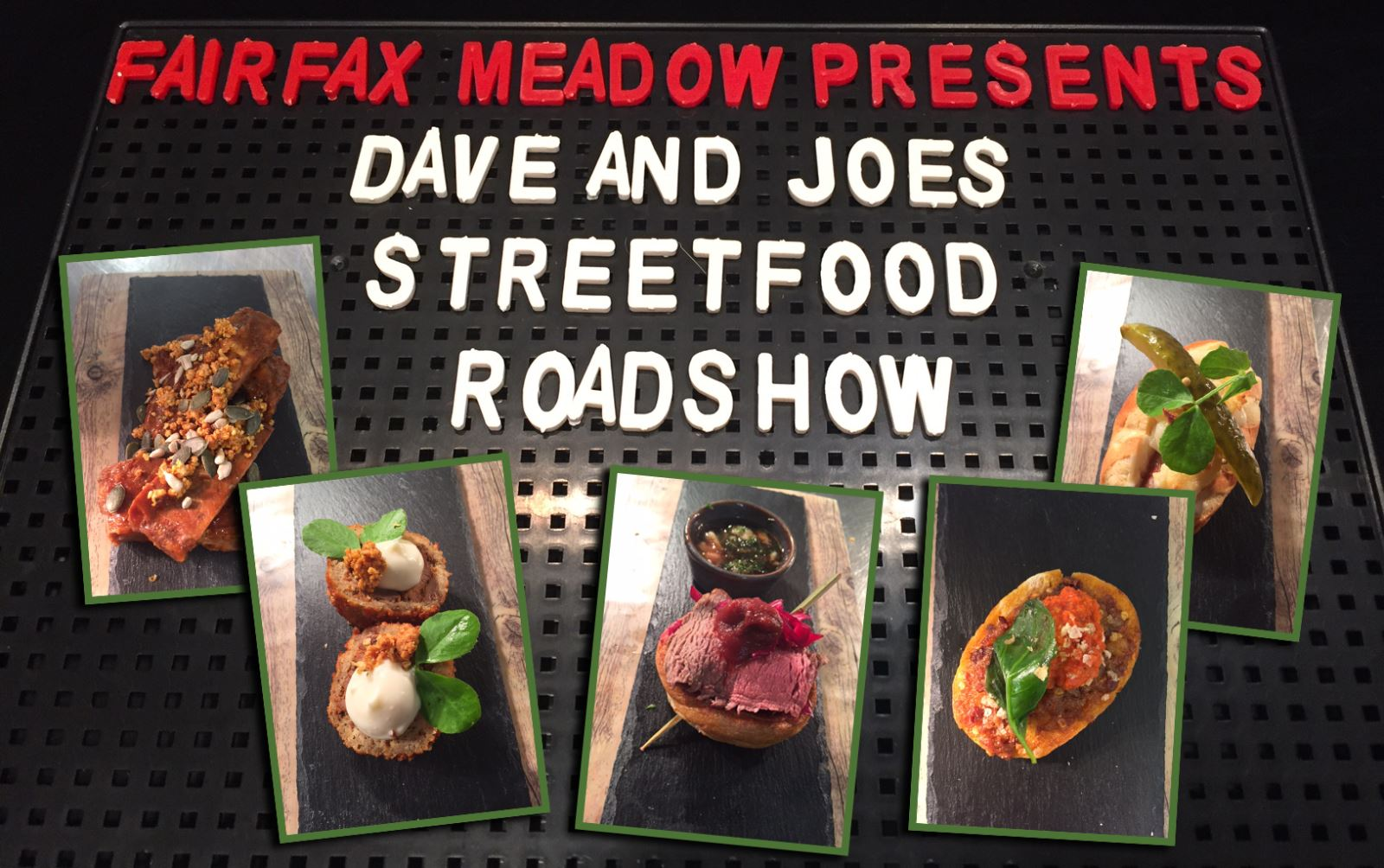 Dave & Joes Street Food Roadshow on the Road Again